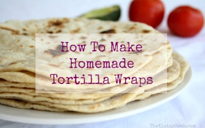How To Make Homemade Tortilla Wraps {Video}