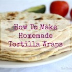 Homemade Tortilla Wraps